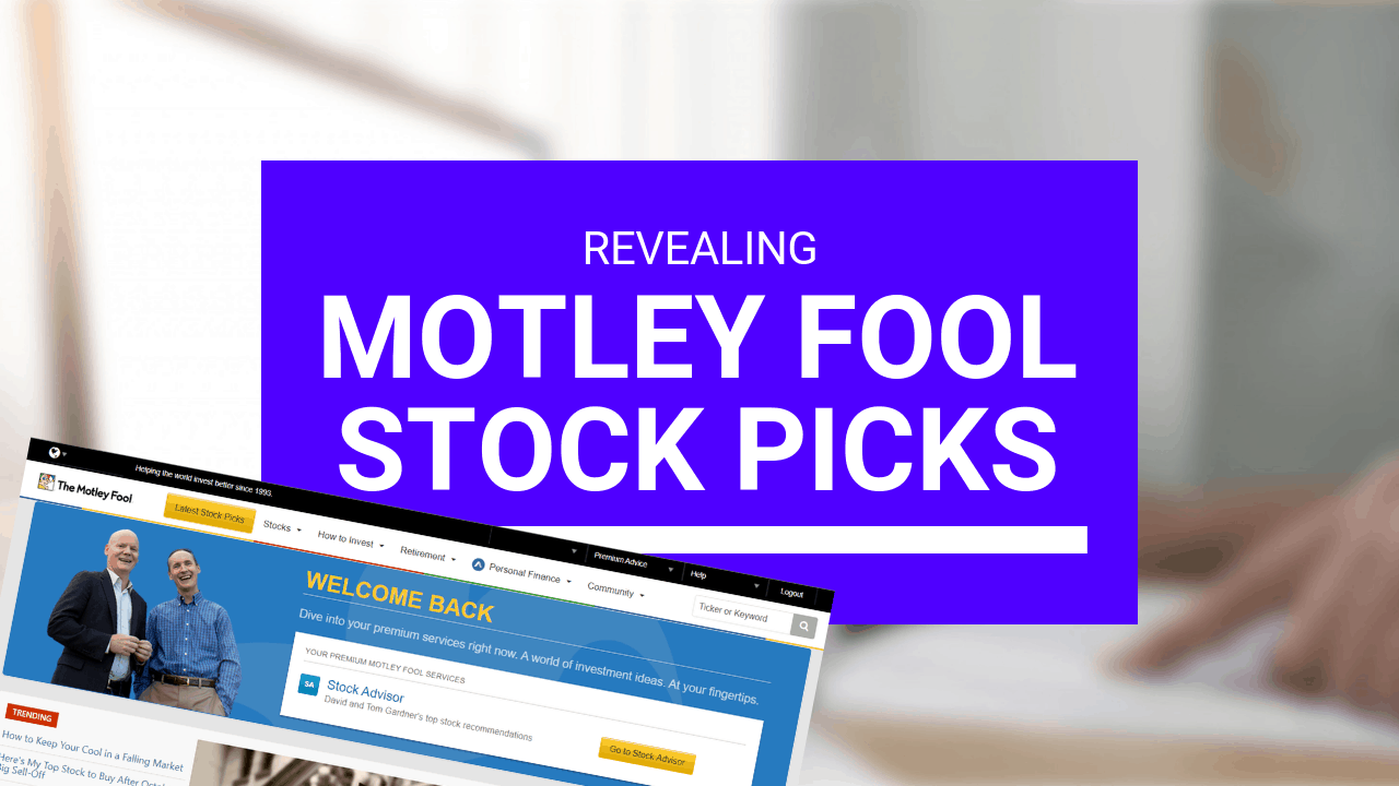 Motley Fool Stock Picks