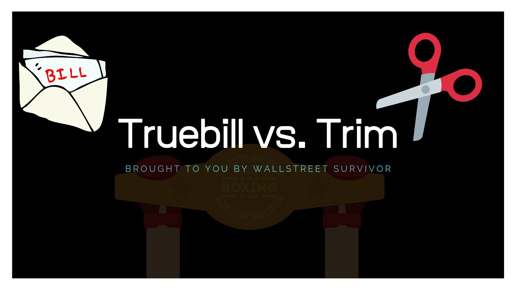 truebill-vs-trim