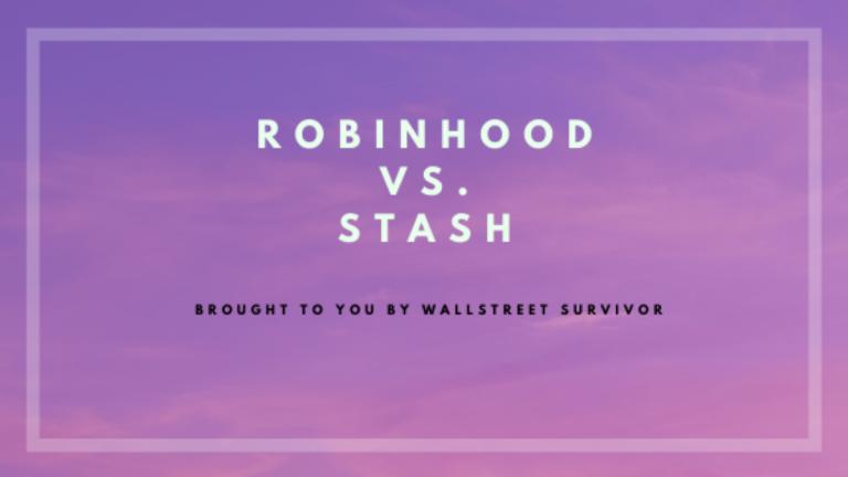 Robinhood vs. Stash