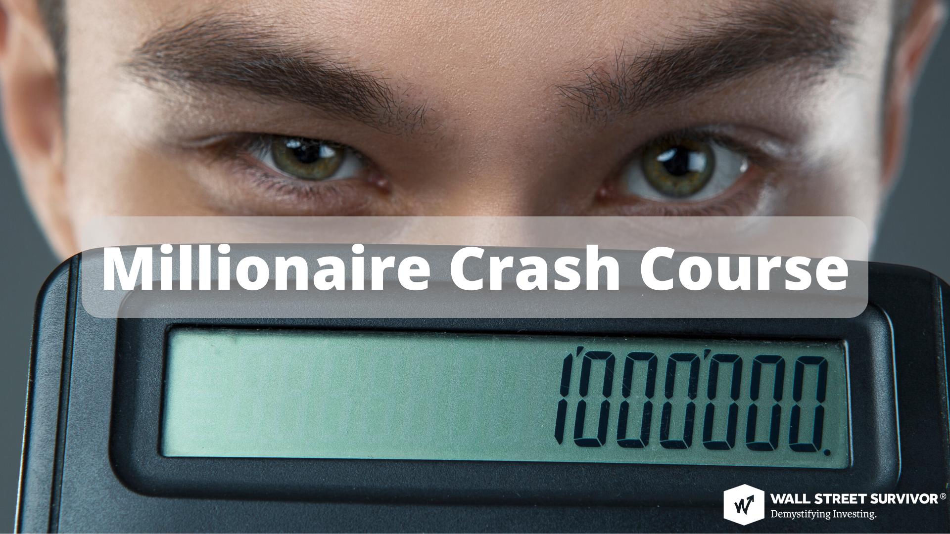 millionaire crash course