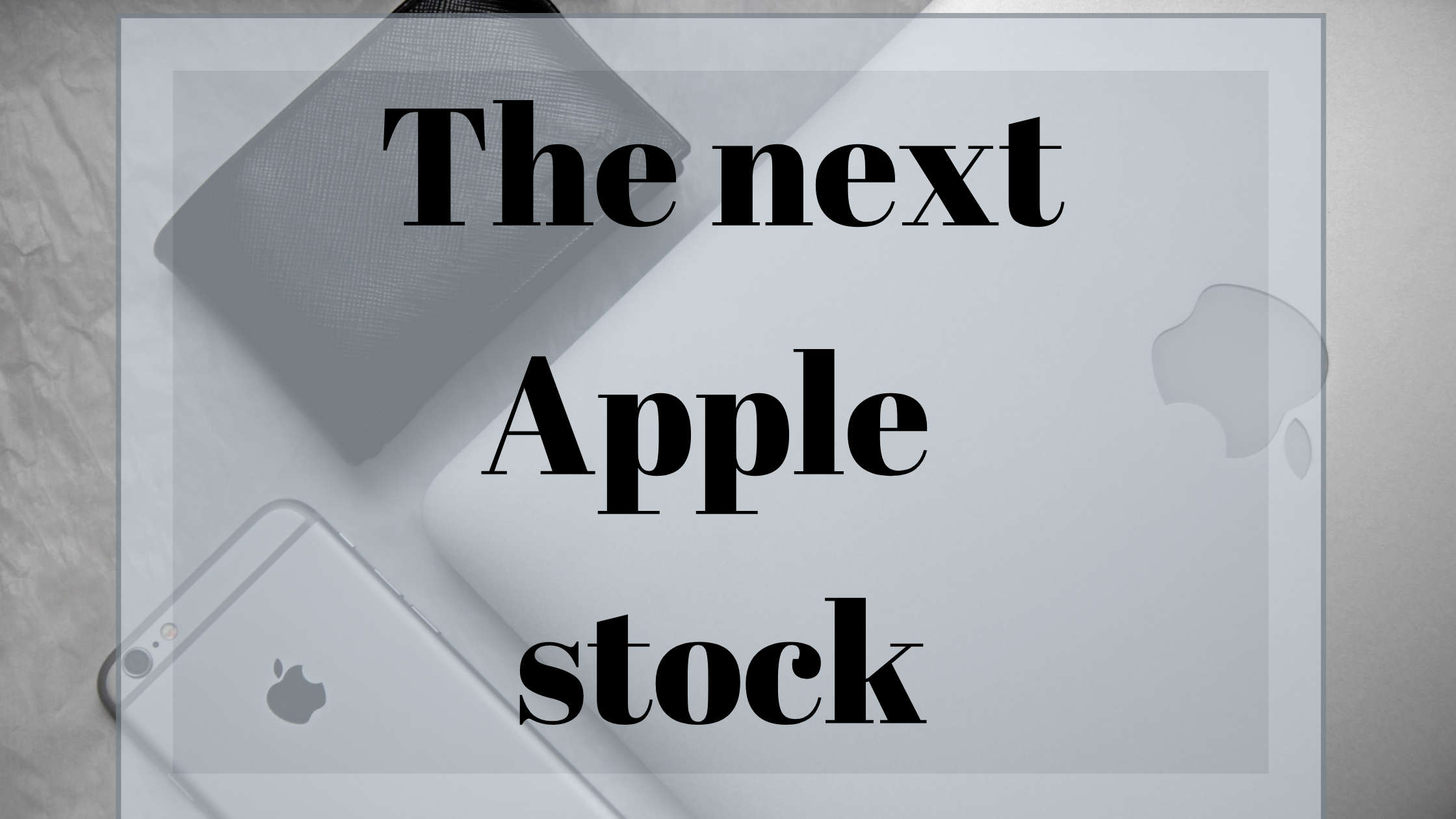 next-apple-stock