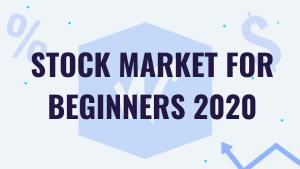 STOCK MARKET FOR BEGINNERS 2020 (3)
