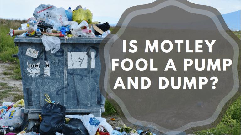 Is Motley Fool a Pump and Dump?