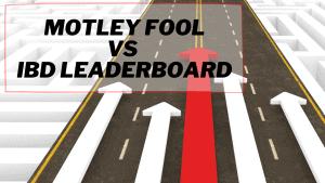 motley-fool-vs-ibd-leaderboard
