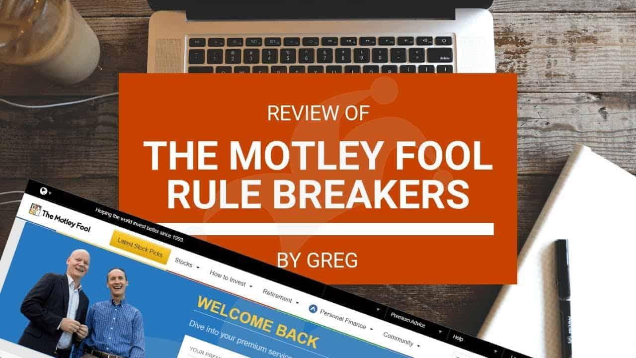 Motley Fool Rule Breakers Review