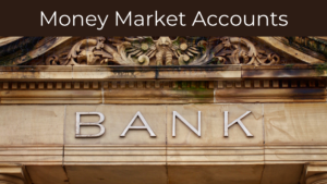 Money Market Accounts Featured